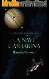 La nave cantarina (En órbitas extrañas nº 10) (Spanish Edition)