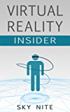 Virtual Reality Insider: Guidebook for the VR Industry (English Edition)