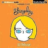 Shingaling: A Wonder Story