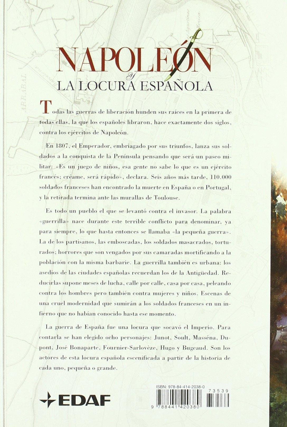 Napoleon Y La Locura Española Clio. Crónicas de la Historia: Amazon.es: Malye, François, Onaindia, Tomás: Libros