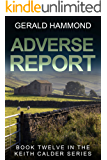 Adverse Report (Keith Calder Book 12)