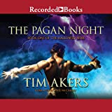 The Pagan Night: Book One of the Hallowed War