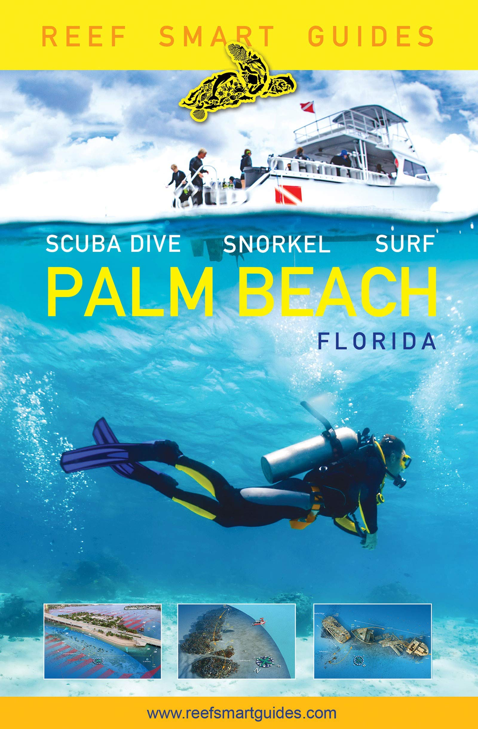 Reef Smart Guides Florida: Palm Beach: Scuba Dive. Snorkel. Surf. by Reef Smart Guides