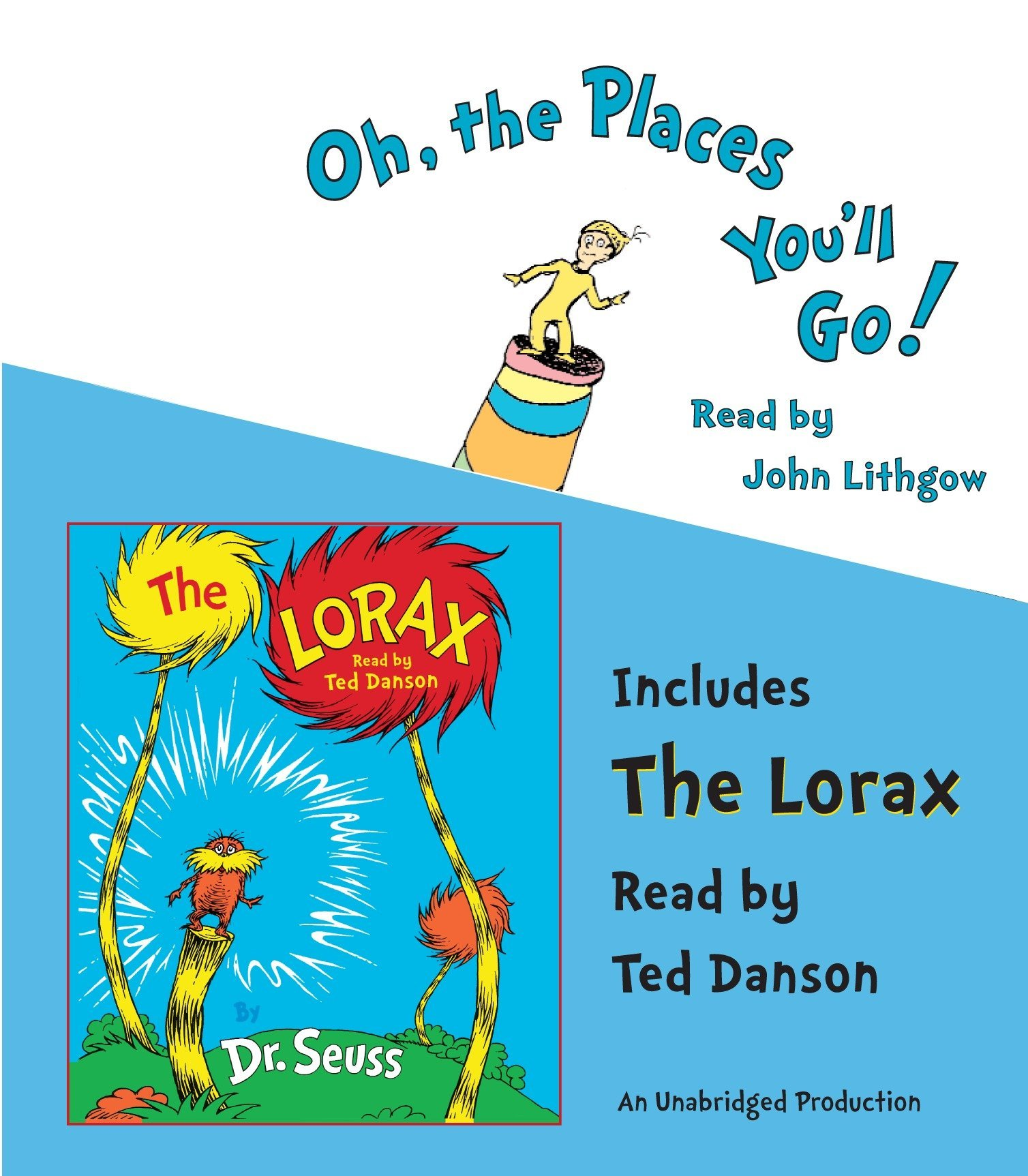 Amazon.com: Oh, the Places You'll Go! and The Lorax (Classic Seuss)  (9780739363911): Dr. Seuss, John Lithgow, Ted Danson: Books