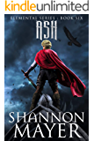 Ash (The Elemental Series Book 6)