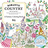 Romantic Country: The Second Tale; a Fantasy Coloring Book
