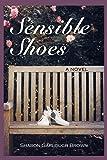 Sensible Shoes: A Novel