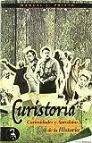 Curistoria. Curiosidades Y Anécdotas De La Historia (Didaska (evohe))