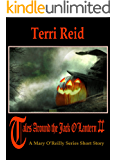 Tales Around the Jack O'Lantern II - A Mary O'Reilly Series Short Story (Mary O'Reilly Series Short Stories)