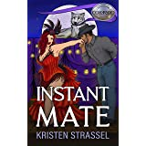 Instant Mate (The Real Werewives of Colorado Book 4)