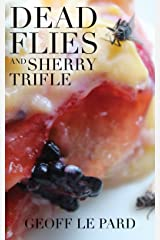 Dead Flies and Sherry Trifle Kindle Edition