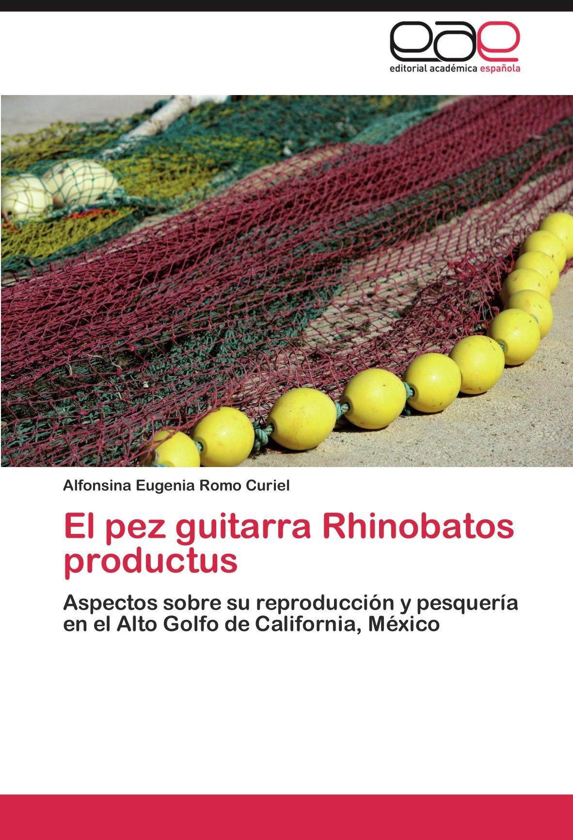 El pez guitarra Rhinobatos productus: Amazon.es: Romo Curiel ...