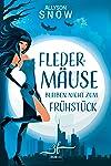 Fledermäuse bleiben nicht zum Frühstück (German Edition)