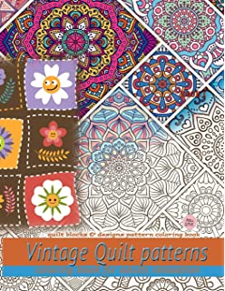 Grandma S Quilts And Patchwork Vintage Coloring Book Quilt Blocks Designs Pattern Coloring Book Love Attic 9781707800124 Amazon Com Books