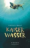 Kaiserwasser: Vom Fressen und Gegessenwerden
