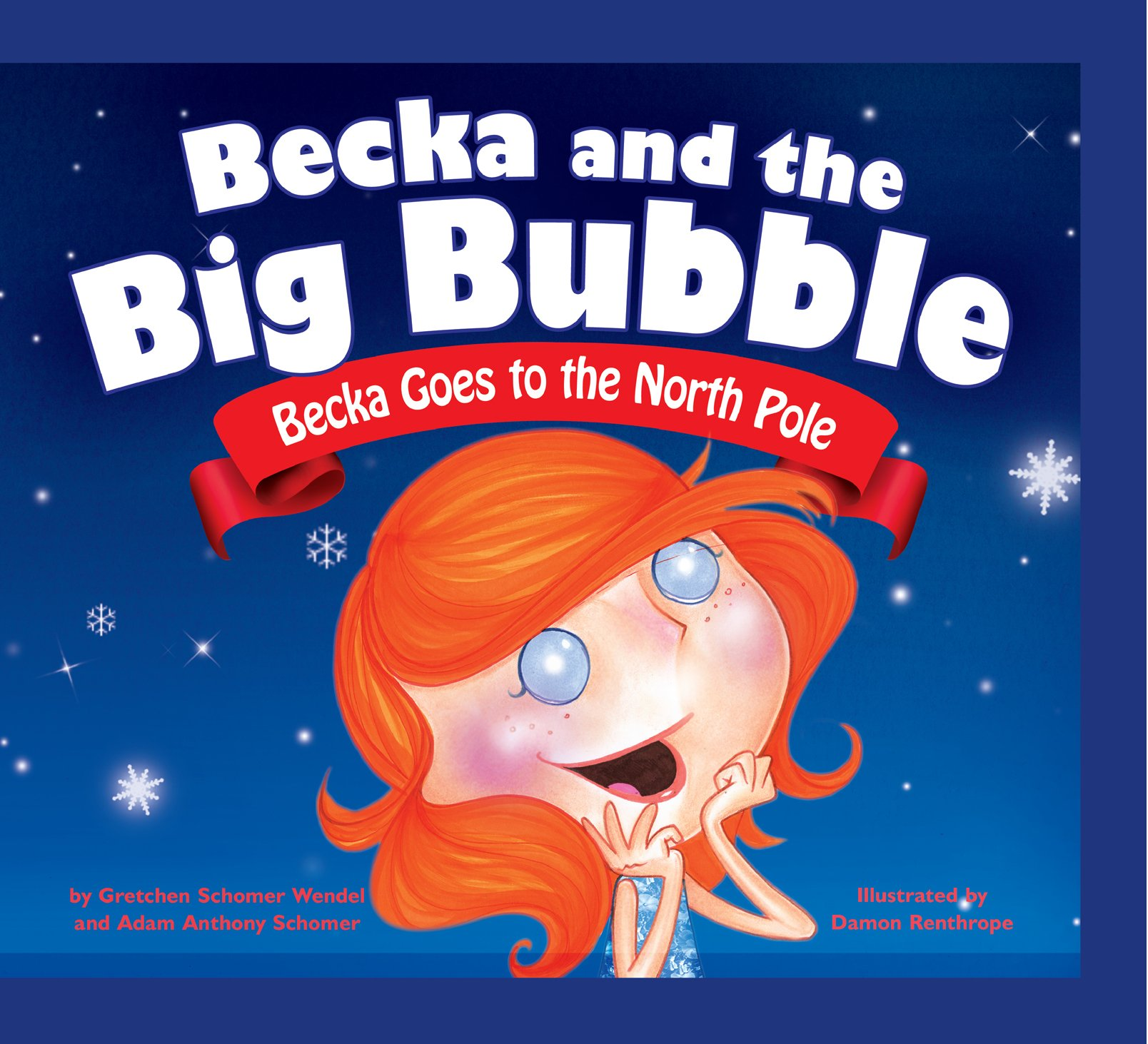 Download Becka Goes to the North Pole (Becka and the Big Bubble) pdf
