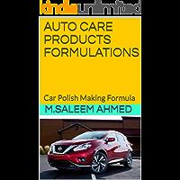 AUTO CARE PRODUCTS FORMULATIONS: Car Polish Making Formula