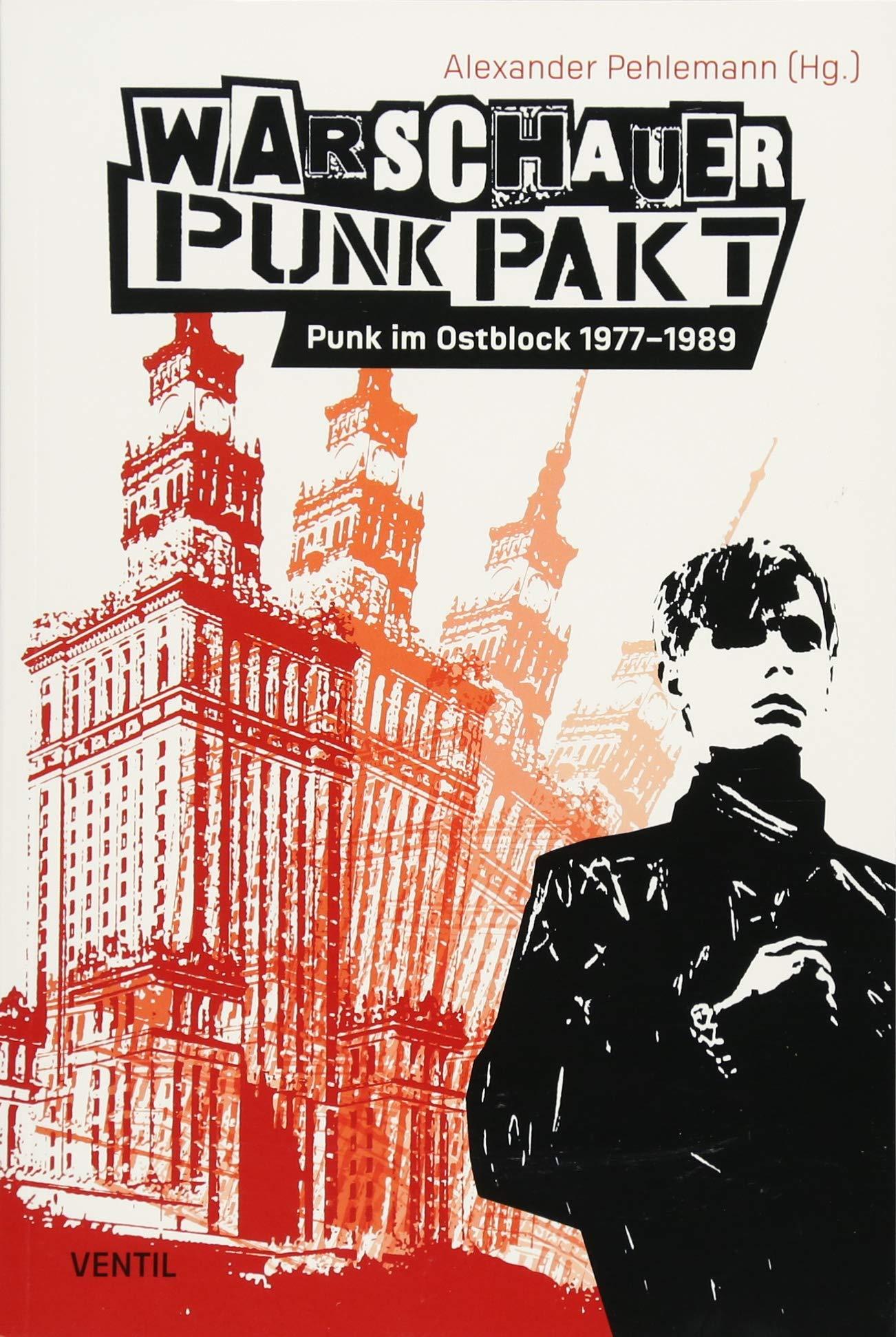 Warschauer Punk Pakt  Punk Im Ostblock 1977 1989