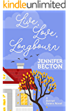Live, Love, Longbourn (The Bennet Sisters Book 1)