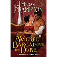 A Wicked Bargain for the Duke: A Hazards of Dukes Novel (English Edition)