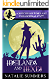 Highlands and Hexes (A Witches of Pine Lake Paranormal Cozy Book 4)