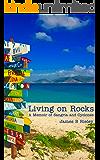 Living on Rocks: A Memoir of Sangria and Cyclones