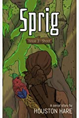 Sprig (Issue 3 - Shoot) Kindle Edition