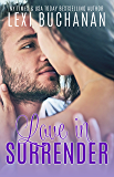 Love in Surrender (De La Fuente Family Book 8)