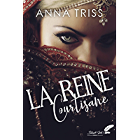 La reine courtisane (French Edition) book cover