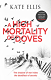 A High Mortality of Doves (Albert Lincoln)