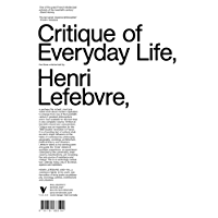 The Critique of Everyday Life: The One-Volume Edition