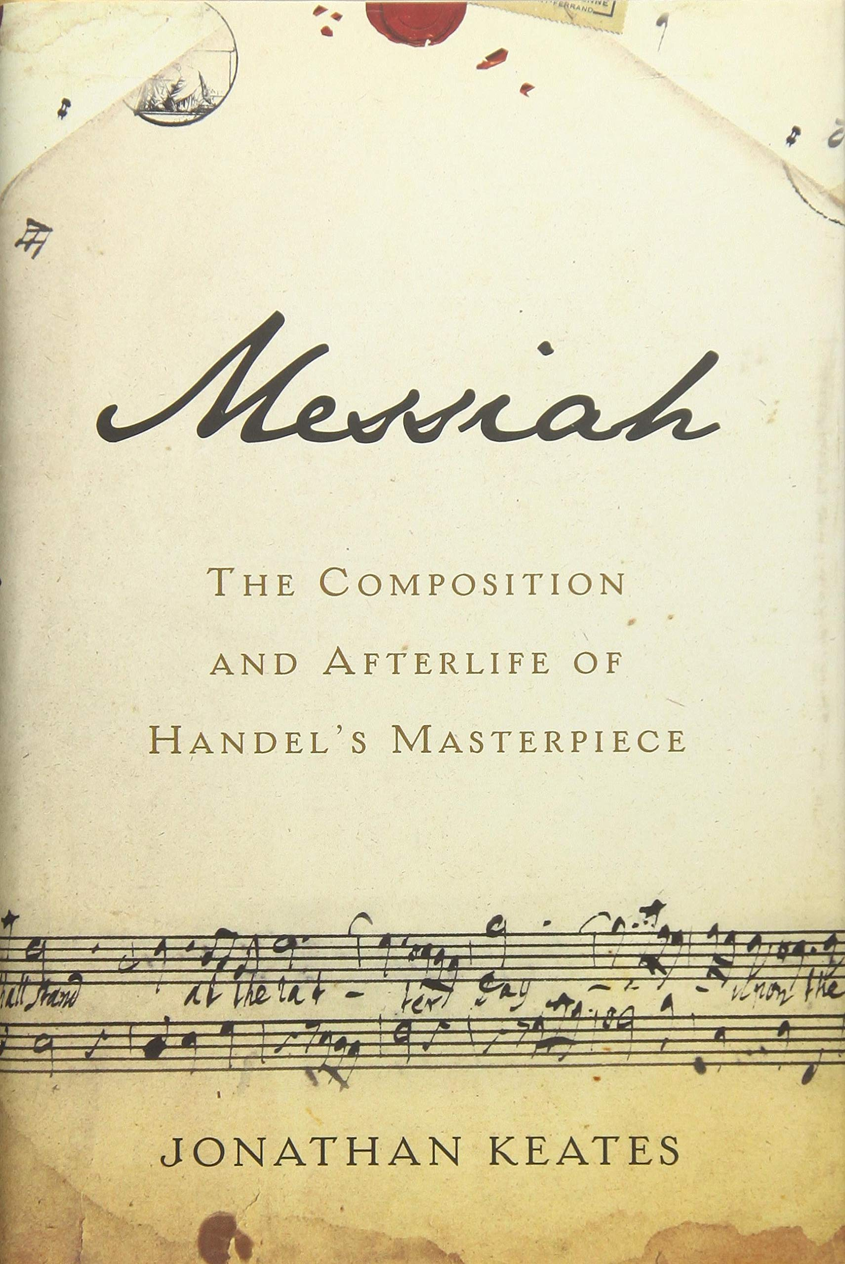 Download Messiah: The Composition and Afterlife of Handel's Masterpiece pdf epub
