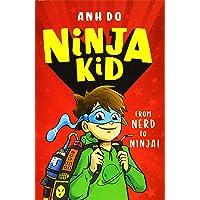 Ninja Kid: From Nerd to Ninja (Ninja Kid 1)