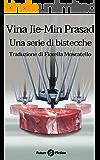 Una serie di bistecche (Future Fiction Vol. 54)