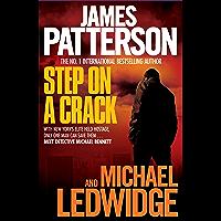 Step on a Crack (Michael Bennett Book 1)