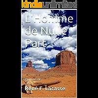 L'Homme de Nulle Part (French Edition)