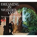 Dreaming In Wonderland (Remastered)