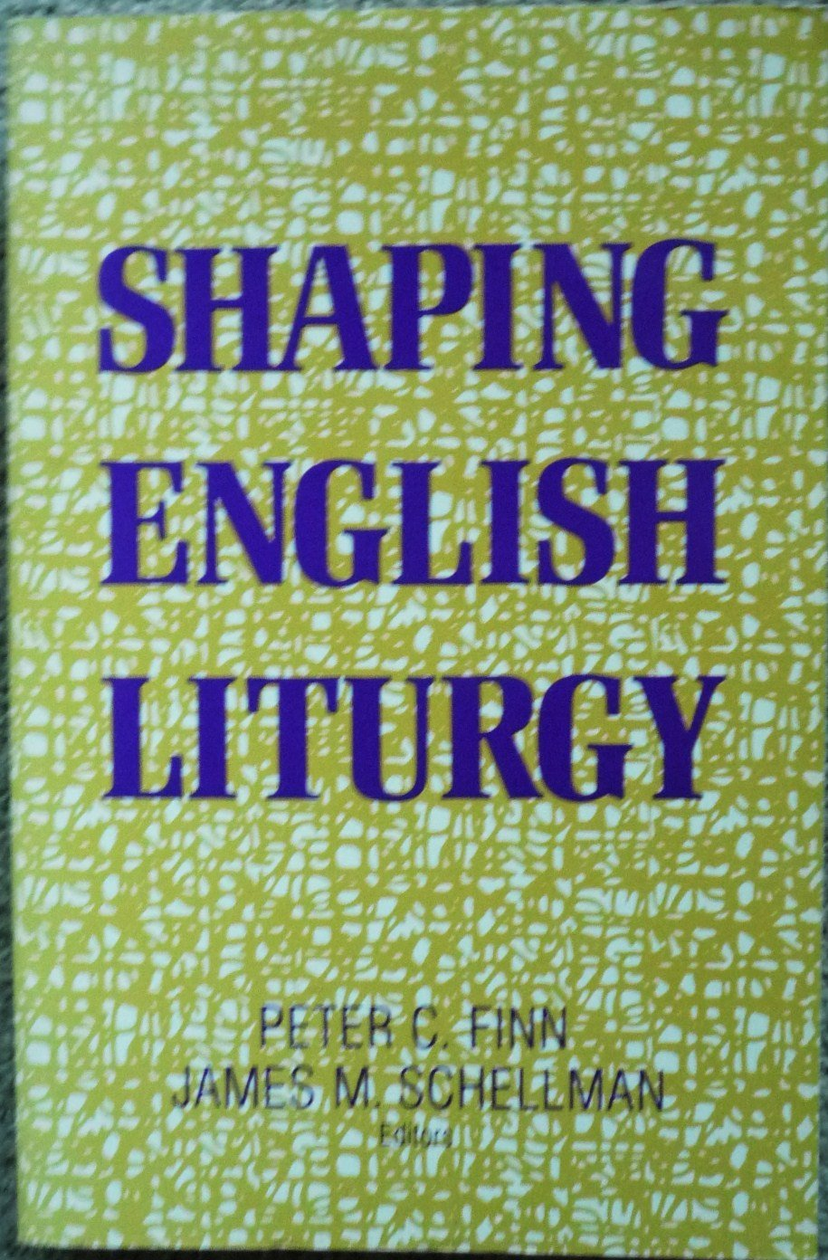 Shaping English Liturgy
