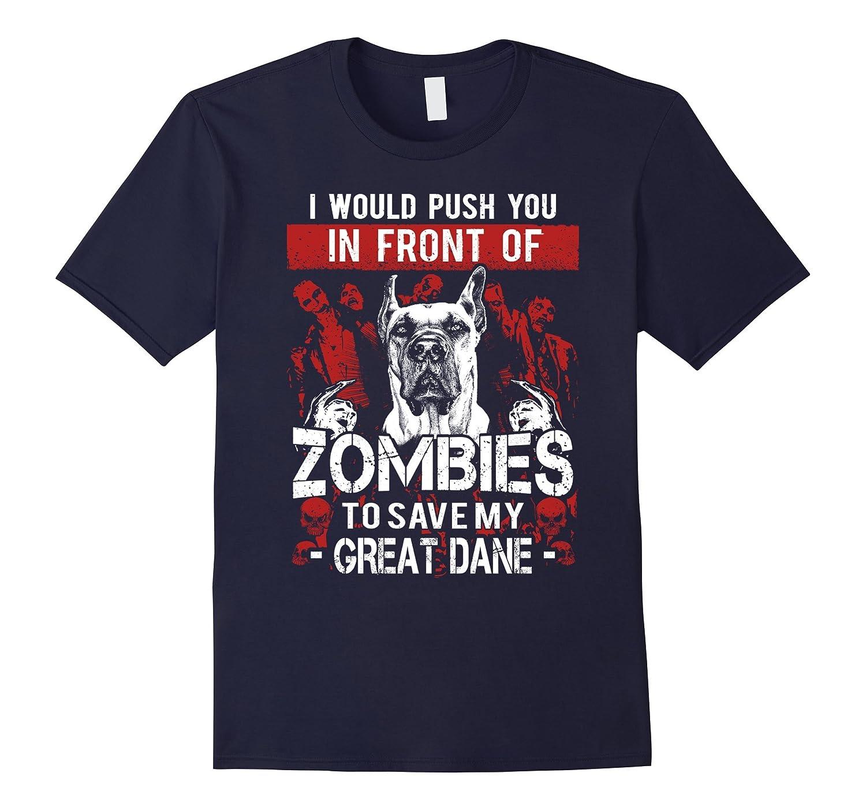 Zombies Great Dane shirt-ah my shirt one gift
