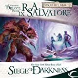 Siege of Darkness: Legend of Drizzt: Legacy of the Drow, Book 3