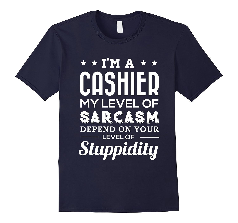 Cashier Shirt Gifts For Men Women Funny Sayings-TD