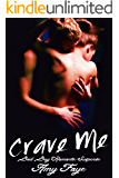Crave Me: Bad Boy Romantic Suspense