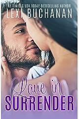 Love in Surrender (De La Fuente Family Book 8) Kindle Edition
