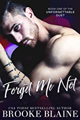 Forget Me Not (The Unforgettable Duet Book 1) Kindle Edition