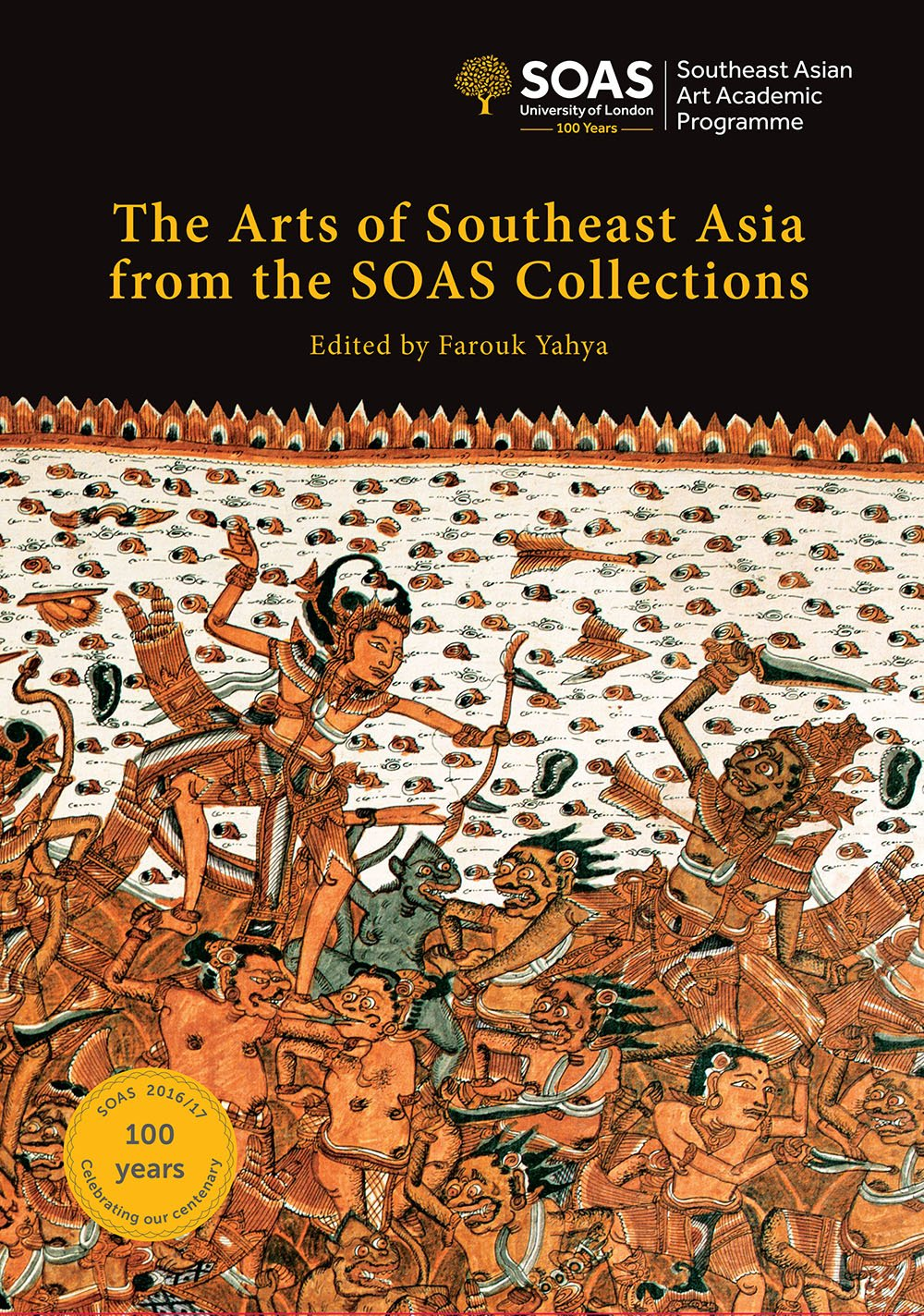 The Arts of Southeast Asia from the SOAS Collections pdf