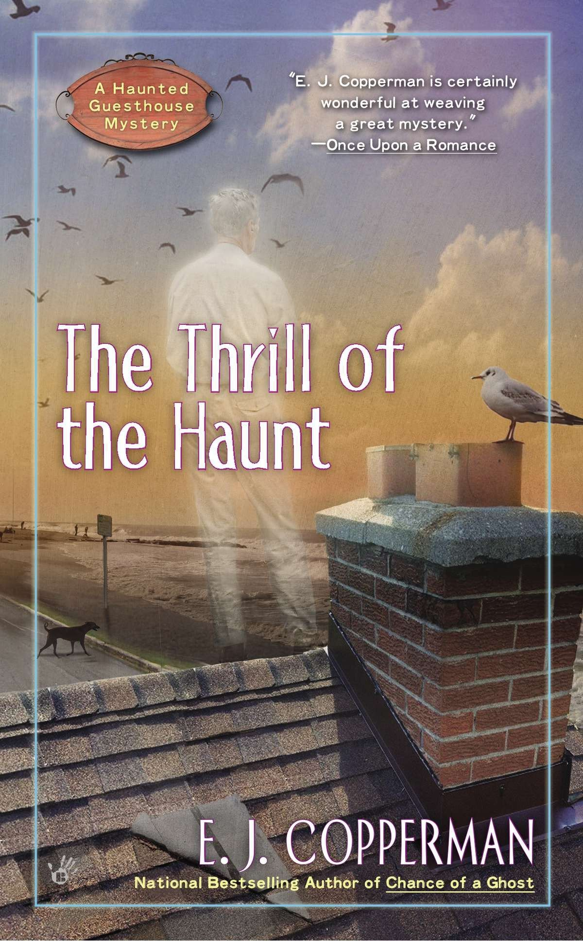 Read Online The Thrill of the Haunt (A Haunted Guesthouse Mystery) pdf