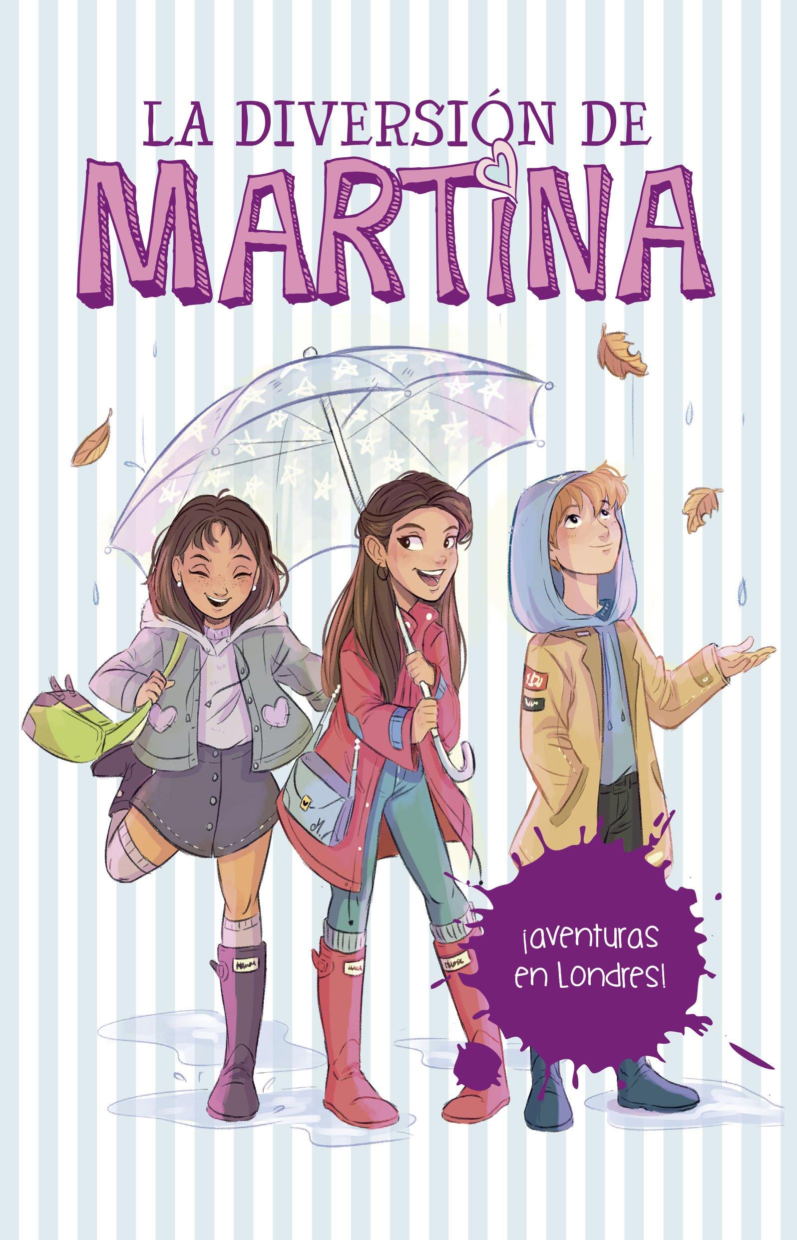 LA DIVERSION DE MARTINA AVENTURAS EN LON (Spanish) Paperback – 2018