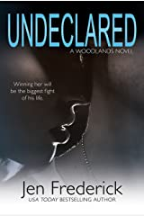 Undeclared (The Woodlands Book 1) Kindle Edition