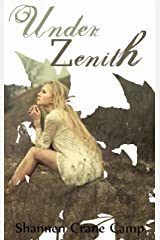 Under Zenith (The Zenith Cycles Book 1)