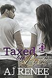 Taxed by Love (St. Fleur Book 5)